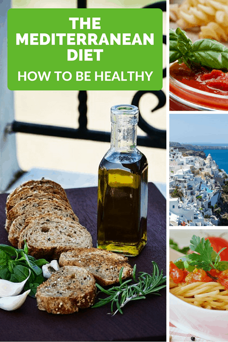 The Mediterranean Diet - How To Be Healthy