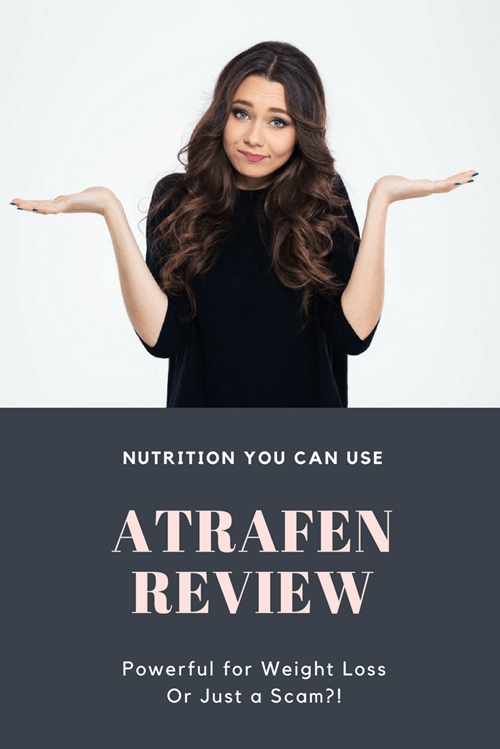 Atrafen Review. Powerful for Weight Loss or Just a Scam