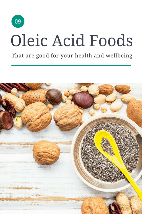 9 Oleic Acid Foods That are Good for You
