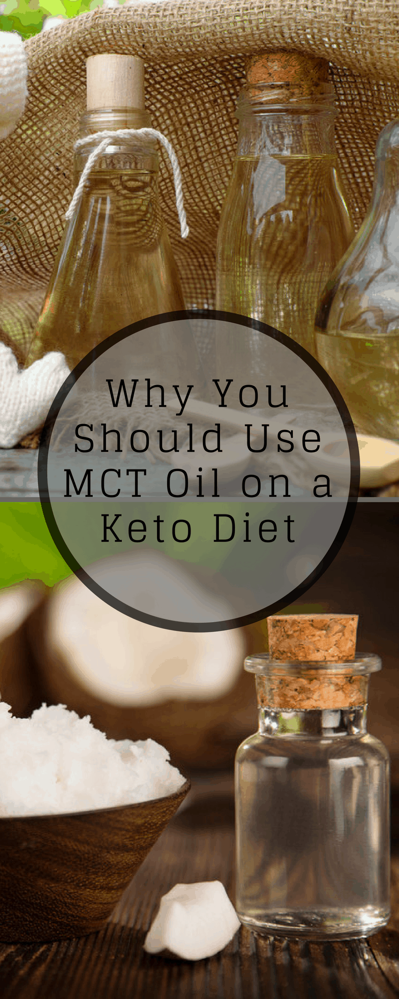 Why You Should Use MCT Oil on a Keto Diet